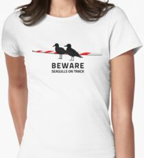 Beware, Seagulls on track Womens Fitted T-Shirt