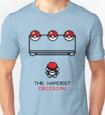 The Hardest Decision  T-Shirt