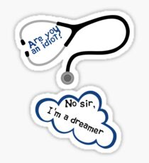 Scrubs - I'm a dreamer Sticker