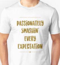 Passionately Smashin' Every Expectation | Hamilton T-Shirt