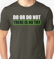 Yoda | Do Or Do Not, There Is No Try T-Shirt