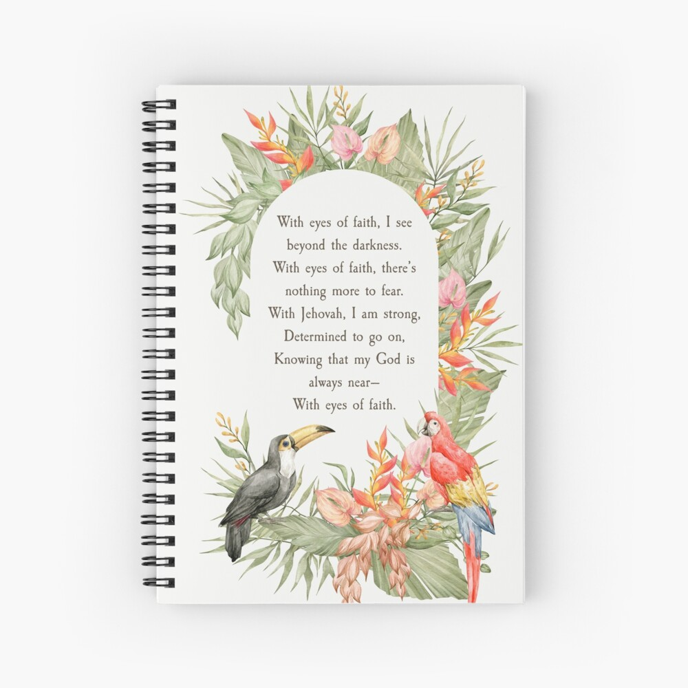 WITH EYES OF FAITH Spiral Notebook