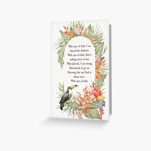 WITH EYES OF FAITH Greeting Card
