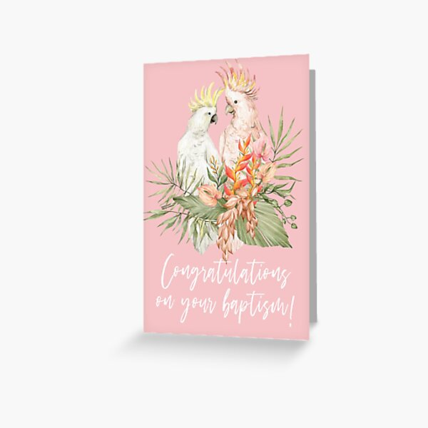 CONGRATULATIONS ON YOUR BAPTISM (PARROT) Greeting Card