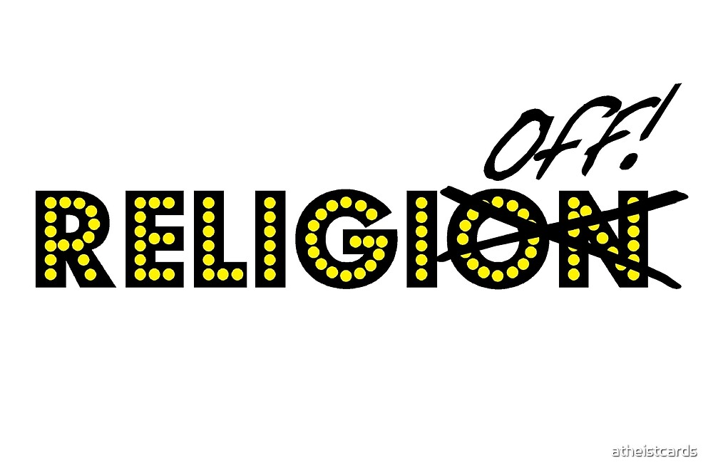 ReligiON-OFF   by atheistcards