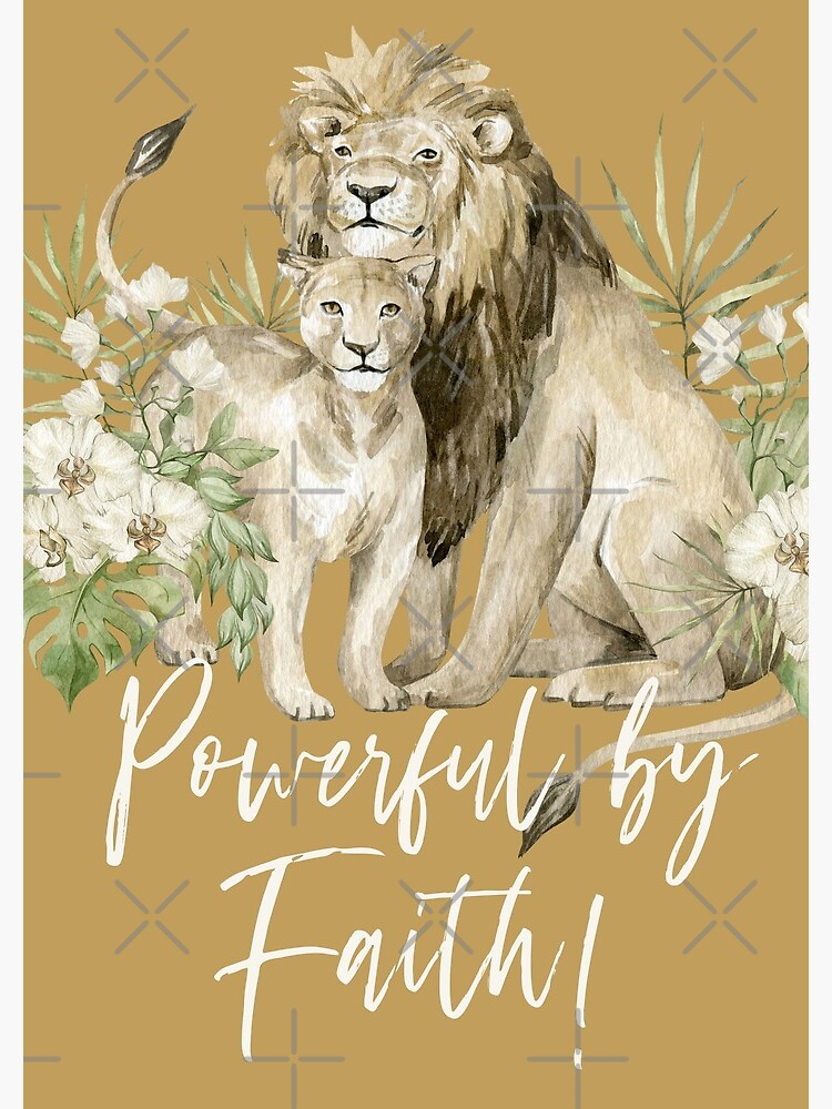 POWERFUL BY FAITH! (LION) by JenielsonDesign