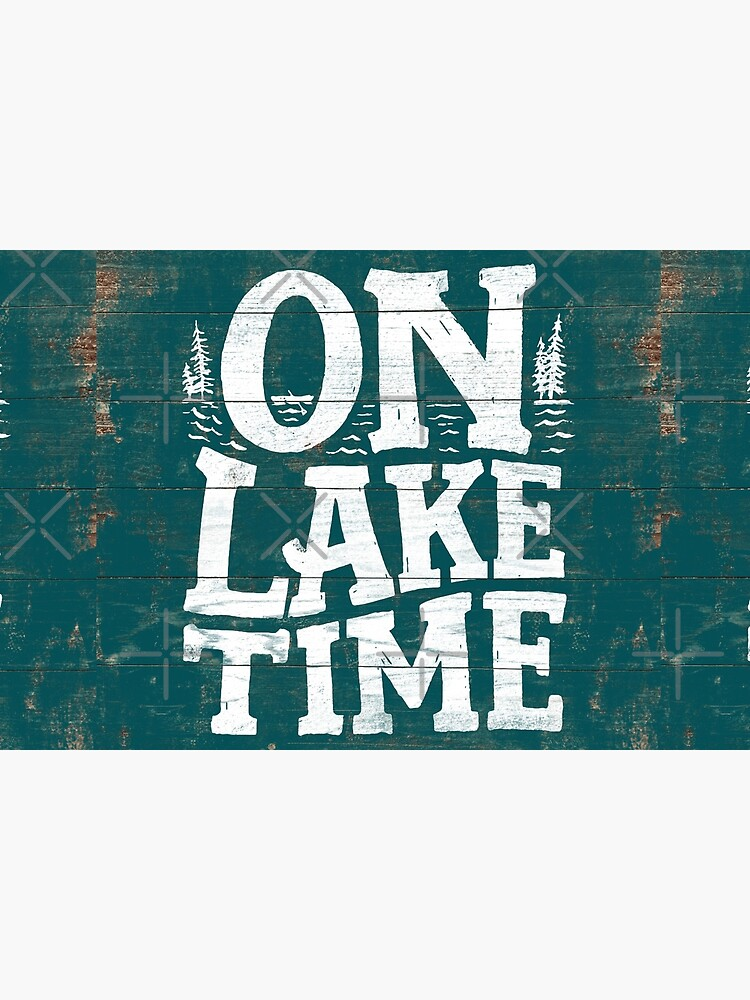 On Lake Time Sign, Rustic Lake Sign, Lake House Turquoise Vintage Sign by PaulLesser