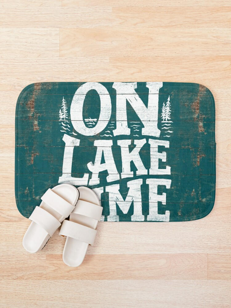 Alternate view of On Lake Time Sign, Rustic Lake Sign, Lake House Turquoise Vintage Sign Bath Mat