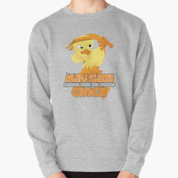 Multiple Sclerosis Messed With The Wrong Chick Pullover Sweatshirt