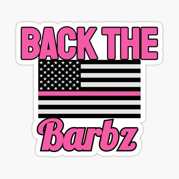 back the barbz  Sticker