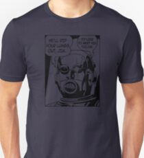 He'll Rip Your Lungs Out, Jim Unisex T-Shirt