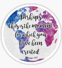 Esther 4:14 colores Sticker