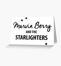 Marvin Berry & The Starlighters – BTTF, Marty McFly Greeting Card