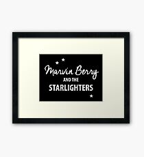 Marvin Berry & The Starlighters – BTTF, Marty McFly Framed Print
