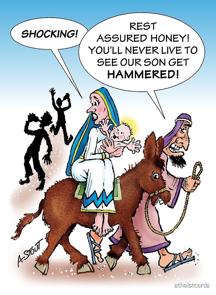 JESUS HAMMERED? by atheistcards