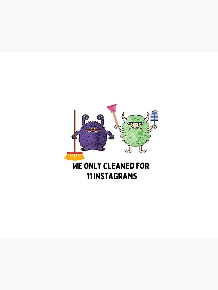 We Only Cleaned for 11 House Cleaning Housekeeping Goblins by SavvyCleaner