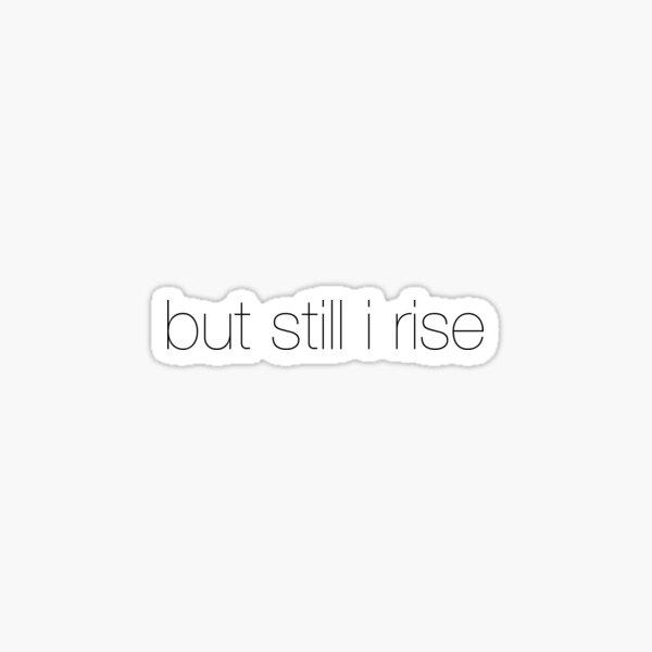 I rise Sticker