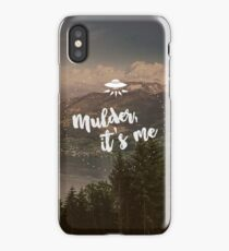 Mulder, it's me. iPhone Case