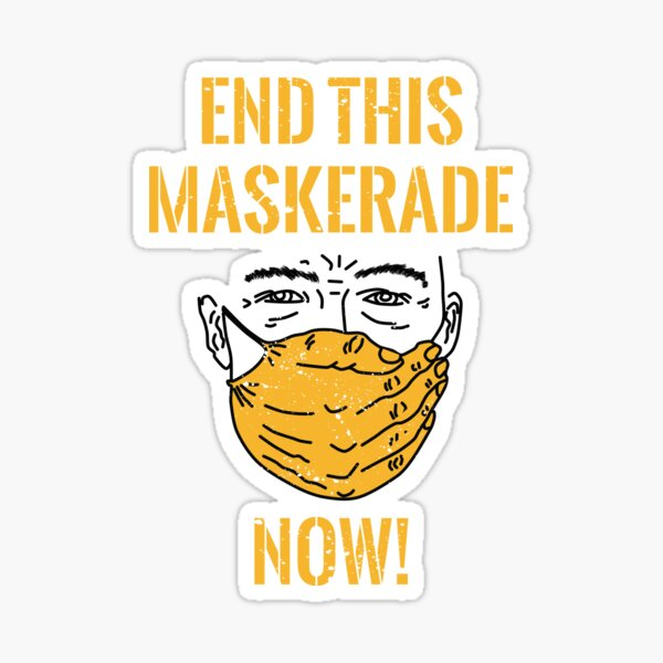 End This Maskerade - We Are The 99% Sticker