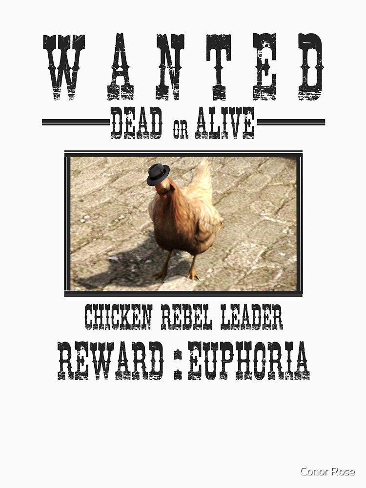 Wanted Chicken Leader | Unisex T-Shirt