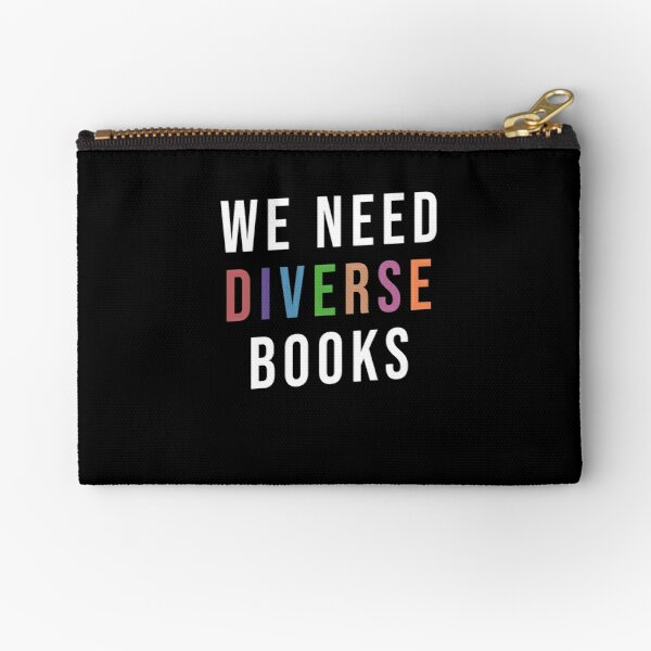 We need diverse books Zipper Pouch