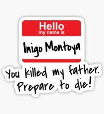 Inigo Montoya - Princess Bride Sticker