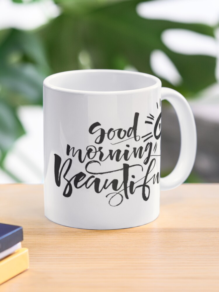 Guten Morgen Schöne Kaffeetasse Für Ihre Liebe M1000 Tasse