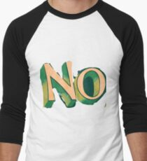 No  Men's Baseball ¾ T-Shirt