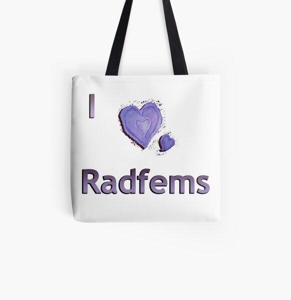 I love radfems All Over Print Tote Bag