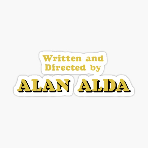 Written and Directed by Alan Alda Sticker