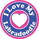 I LOVE MY LABRADOODLE DOG HEART I LOVE MY DOG PET PETS PUPPY STICKER STICKERS DECAL DECALS by MyHandmadeSigns