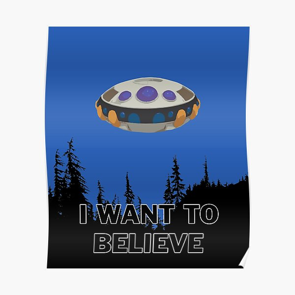 I want to believe - Frieza spaceship Poster
