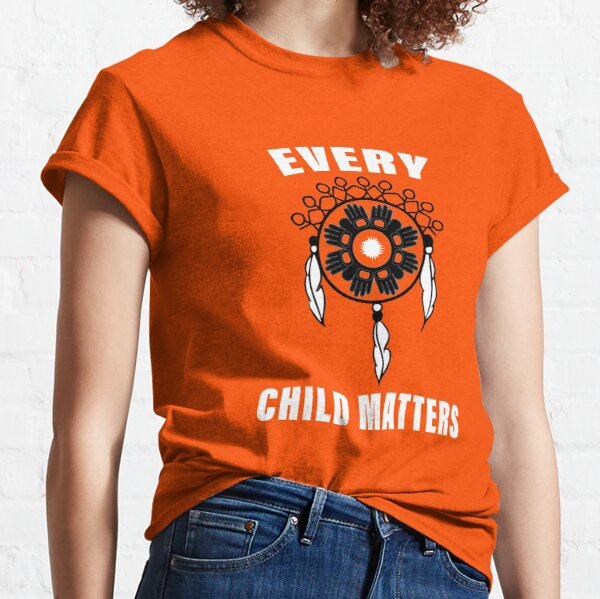 Every Child Matters - Orange Shirt Day 2019  Classic T-Shirt