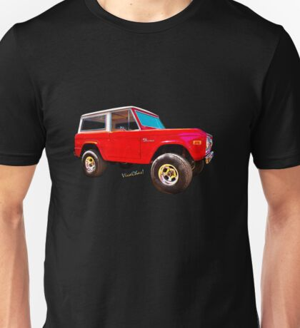 Ford Bronco Classic from VivaChas Hot Rod Art Unisex T-Shirt