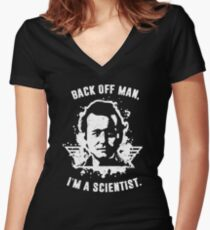 Back off man, I'm a scientist! Women's Fitted V-Neck T-Shirt