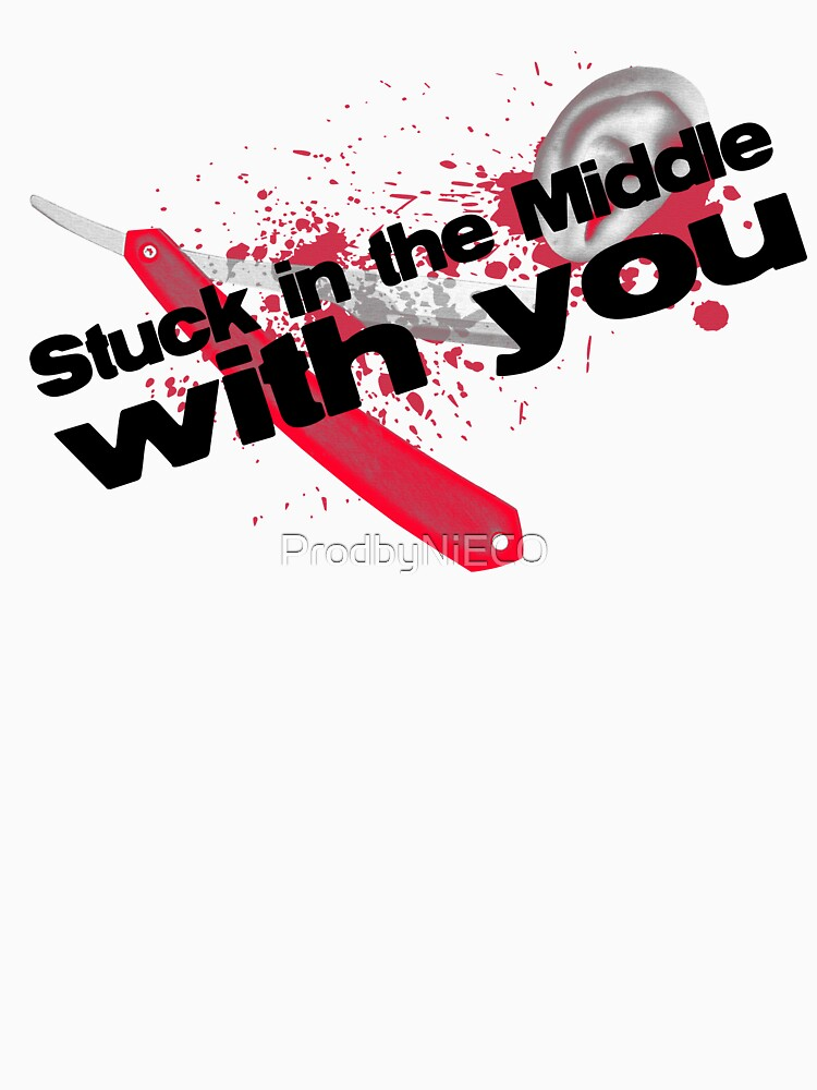 Stuck in the middle with you by ProdbyNiECO