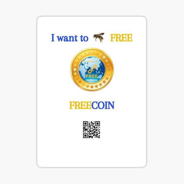 Je veux être GRATUIT, FREEcoin, FREEdom Sticker