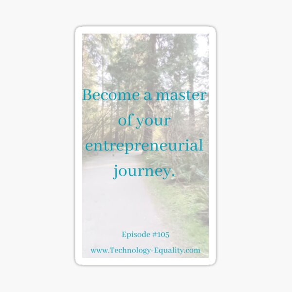 Become a master of your entrepreneurial journey. Sticker