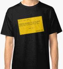 Lacuna Reminder Classic T-Shirt