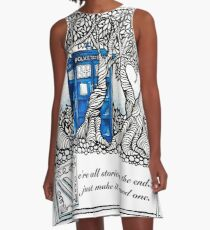 We're all stories in the end...  A-Line Dress
