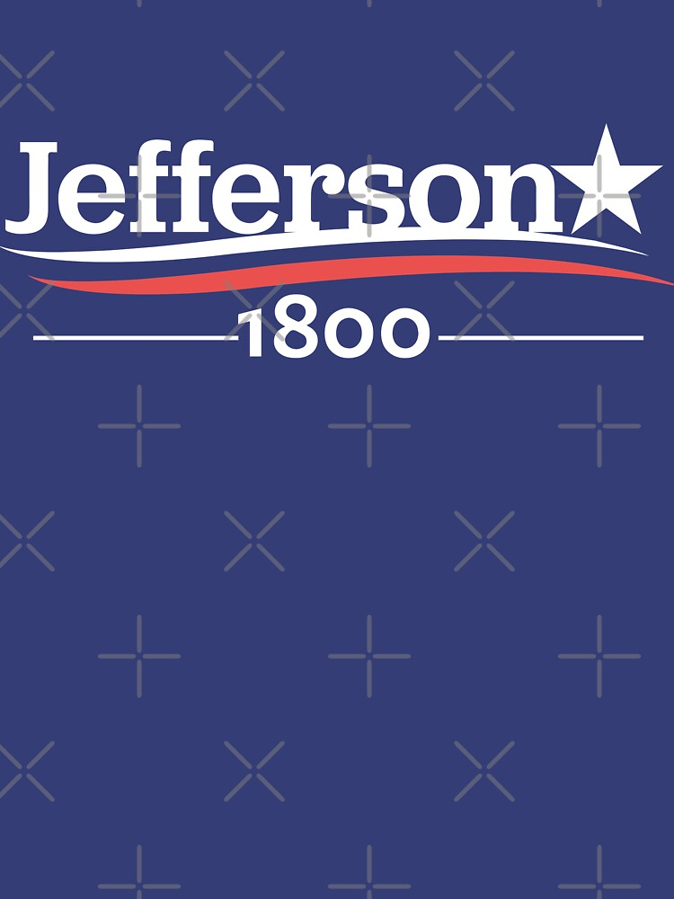 HAMILTON Musical THOMAS JEFFERSON 1800 Burr Election of 1800    Women's T-Shirt