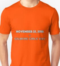 Gilmore girls day Unisex T-Shirt