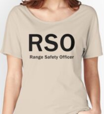 RSO - Range Safety Officer Women's Relaxed Fit T-Shirt