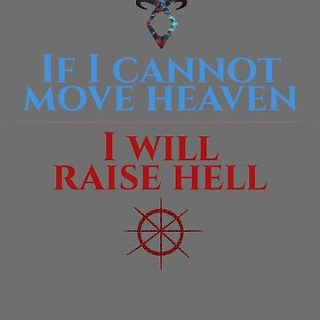 Move Heaven; Raise Hell by aleesan