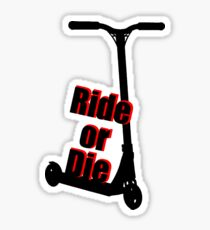 Ride or Die Scooter Sticker