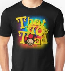 That 70's Toad T-Shirt