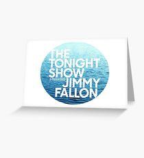 ocean jimmy fallon Greeting Card