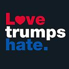 Love Trumps Hate by fishbiscuit