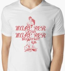 Make Her Laugh Make Her Breakfast Men's V-Neck T-Shirt