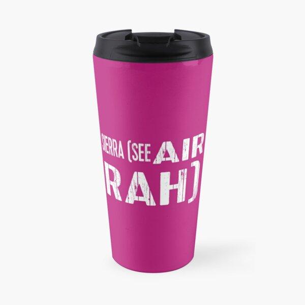 Pilot term: Sierra (see air rah) Travel Mug